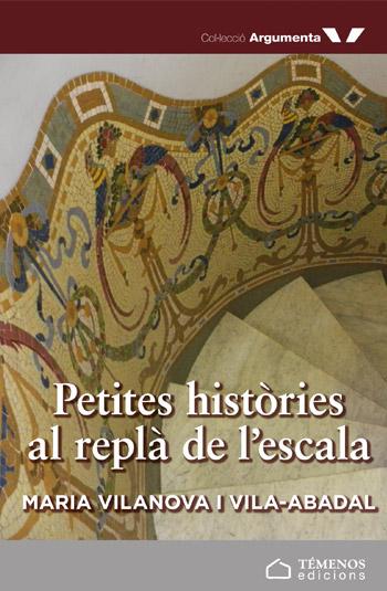 Petites històries al replà de l'escala - Maria Vilonava i Vila-Abadal